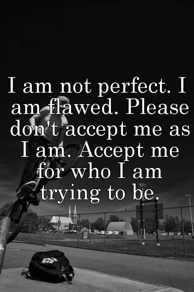 best of Me who Accept i am for