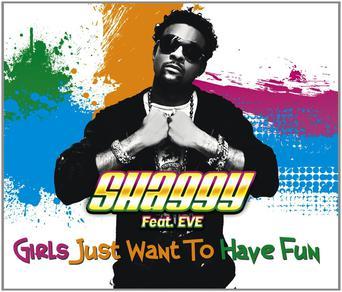 Shaggy feat eve girls just wanna have fun