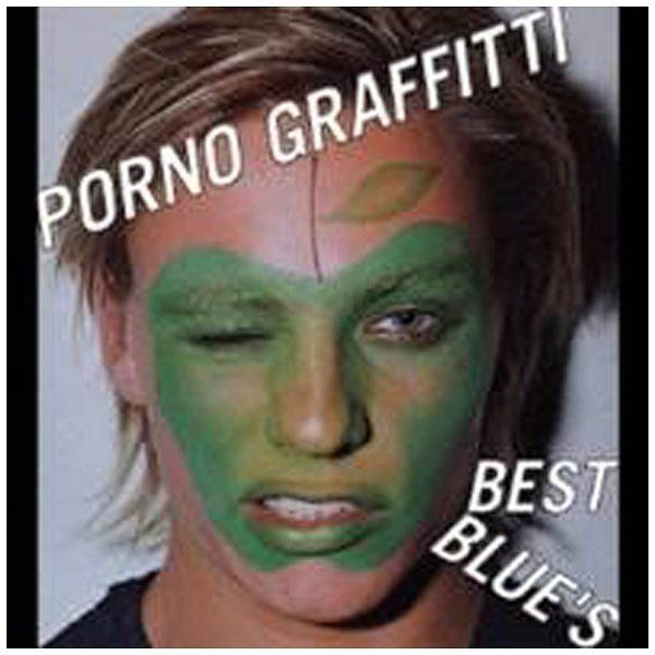 The I. reccomend Porno graffitti best blues